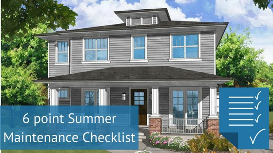 6 point summer maintenance checklist for your custom home for Building a custom home checklist