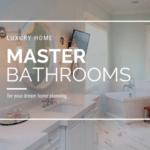 Make Your Master Bathroom a Master Suite Retreat